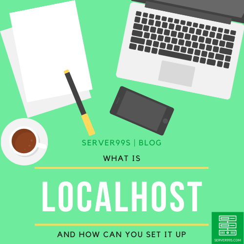 What is localhost and how to set it up